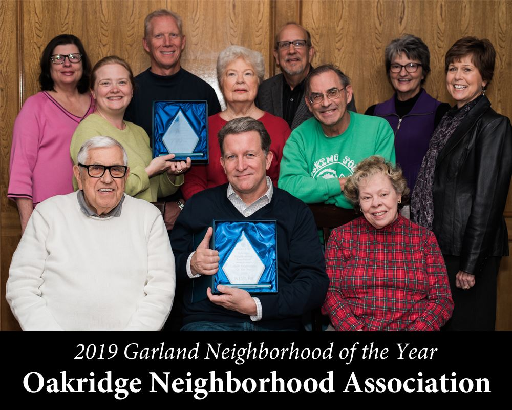 Oakridge Neighborhood Association, Garland Neighborhood of the Year